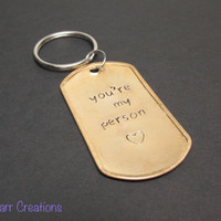 You're My Person, Hand Stamped Distressed Brass Keychain, Dog Tag Accessory for Couples or Best Friends