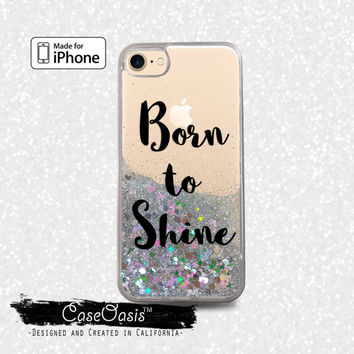 Born To Shine Quote Black Cursive Cute New Liquid Glitter Sparkle Case iPhone 6 and 6s iPhone 6 Plus and 6s Plus iPhone 7 and iPhone 7 Plus