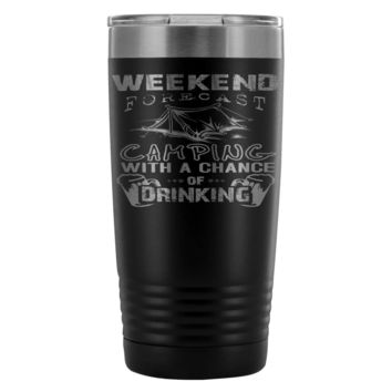 Travel Mug Camping With A Chance Of Drinking 20oz Stainless Steel Tumbler