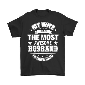 SPBEST Family - My Wife Has The Most Awesome Husband Shirts