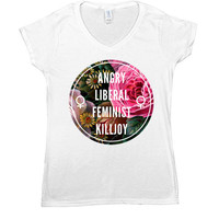 Angry Liberal Feminist Killjoy -- Women's T-Shirt