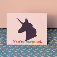 You're Magical. - Unicorn Love Rainbow Greeting card- Love for Valentine's Day- Blank Inside