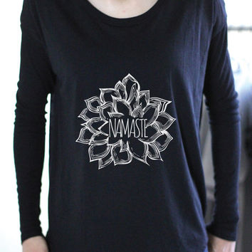 Namaste - Yoga Top - Yoga Tops - Yoga Shirt - Yoga Shirts - Yoga Long Sleeve - Namaste - Namaste Shirt - Namaste Long Sleeve -  Namaste Art