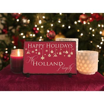 Handmade and Customizable Slate Holiday Sign - Personalized Happy Holidays Plaque
