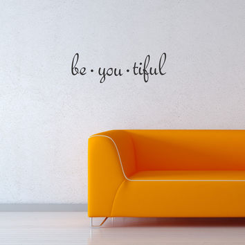 Be you tiful wall decal