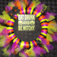 "Halloween TULLE Wreath 14"" Eat Drink and Be Witchy"