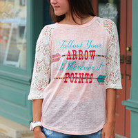 Follow Your Arrow Raglan {L. Pink}