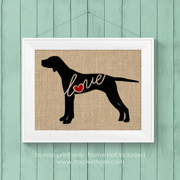 Pointer Love (English Pointer) - Burlap or Canvas Printed Wall Art Silhouette for Dog Lovers. A Shabby Chic, Cottage Style Wall Hanging