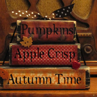 Pumpkins, Apple Crisp, Autumn Time Stacker Fall Sign Decor