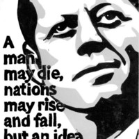 JFK - A man may die... but an idea lives on Art Print by Words I Give By | Society6