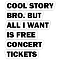 free concert tickets.