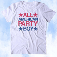 All American Party Boy Shirt Merica Partying Drinking USA America Tumblr T-shirt