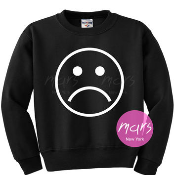 Unhappy face Sweatshirt Unisex womens gifts girls tumblr funny slogan fangirls shirt cute gifts birthday teenager