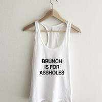 Brunch is for A-Holes Racerback Tank Top