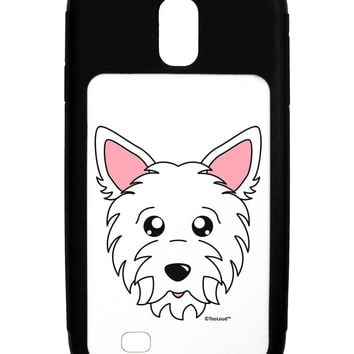 Cute West Highland White Terrier Westie Dog Galaxy S4 Case  by TooLoud