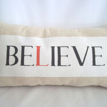 SALE - Believe Pillow