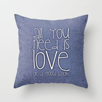 *** All you need is love or a good book *** Throw Pillow by M✿nika  Strigel