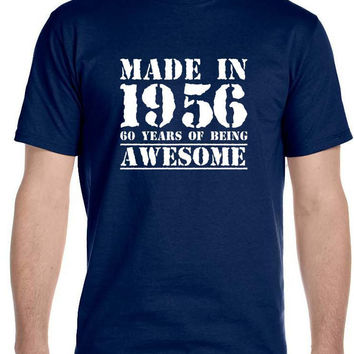 Made in 1956 60 Years of Being , Awesome - Men's Birthday T-Shirt