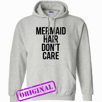 Mermaid Hair Don't Care for hoodie ash, hooded ash unisex adult