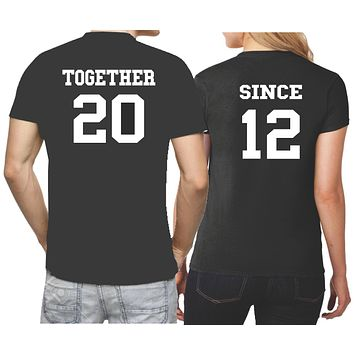 Couples Together Since Anniversary Shirts - Our T Shirt Shack