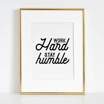OFFICE WALL ART, Work Hard Stay Humble,Play Hard,Motivational Poster,Be Kind,Home Office Desk,Printable Wall Art,Typography Posters,Quotes