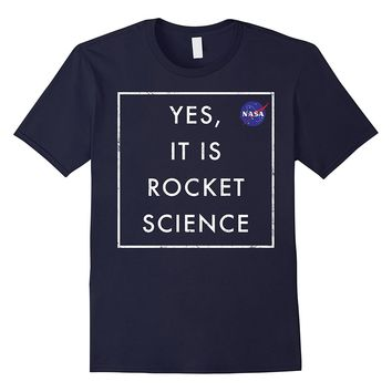 NASA Yes It Is Rocket Science Graphic T-Shirt