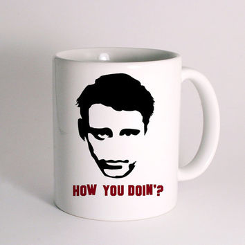 Joey Tribbiani How You Doin for Mug Design