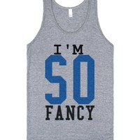 I'm So Fancy tank top tee t shirt-Unisex Athletic Grey Tank