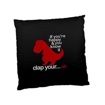 Funny Dinosaur Happy Clap Your Hand Throw Cushion Pillow Case Cover