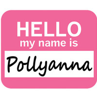 Pollyanna Hello My Name Is Mouse Pad