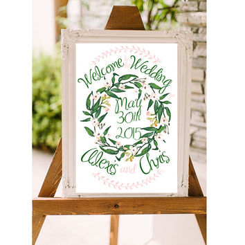 Custom Wedding Welcome Sign - Floral Wreath - DIGITAL FILE!