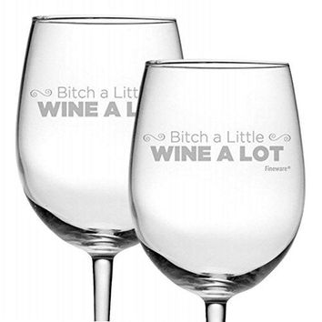 Fineware Bitch a Little Wine a Lot  Funny Wine Glass Gift for Her  15 oz Etched Stemless Glass