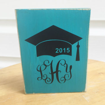 Graduation Cap  Interlocking monogram  Distressed Wood Sign Block  Southern Quotes and sayings