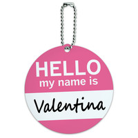 Valentina Hello My Name Is Round ID Card Luggage Tag