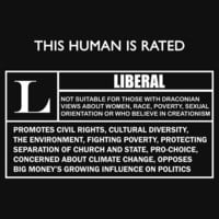 """This Human is Rated L for """"LIBERAL"""" by Samuel Sheats"""