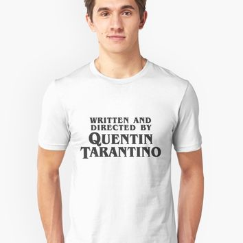 """""""Written and Directed by Quentin Tarantino (dark)"""" Unisex T-Shirt by Franz24 