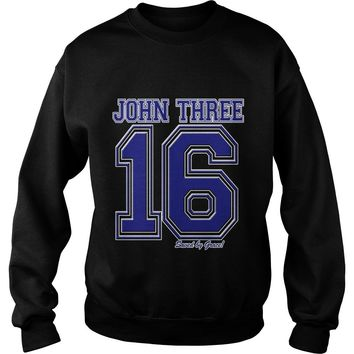 John 3 16 Christian Religious Salvation Gospel Bible shirt Sweat Shirt