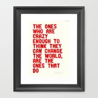 The Crazy Ones Framed Art Print by WRDBNR