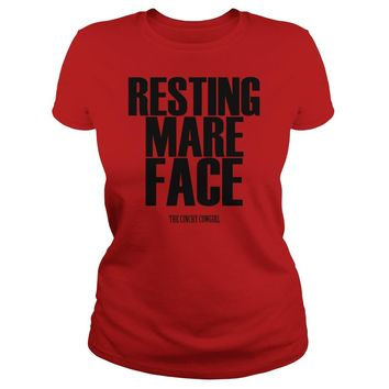 Resting mare face the cinchy cowgirl shirt Ladies Tee
