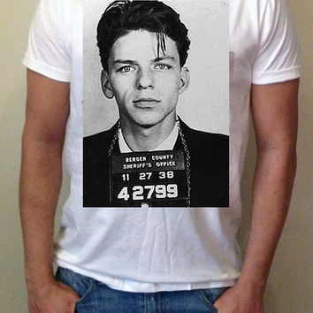 Frank Sinatra Mugshot  T-Shirt and Tank Top. Small to X-Large.