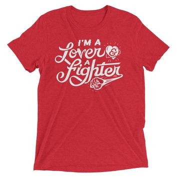 I'm A Lover and A Fighter Tri-Blend Performance T-Shirt