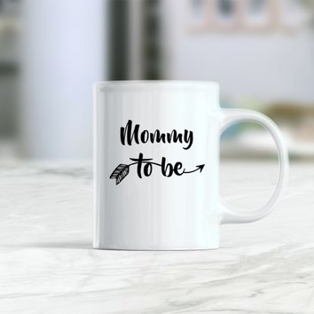 Mommy to be mug, pregnancy announcement, new mommy mug, promoted to mommy coffee mug