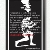 """Black &White poster, quote print, inspirational quote, motivational wall art - 'Impossible is nothing"""" -Muhammad ali"""