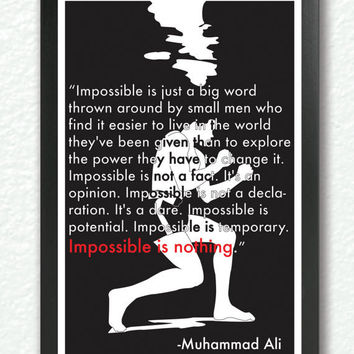 "Black &White poster, quote print, inspirational quote, motivational wall art - 'Impossible is nothing"" -Muhammad ali"