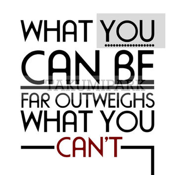 What You Can be Far Outweighs What You Can't, Motivational Wall Decor, Inspirational Artwork, Poster Quotes, Typographic Print, Room Decor