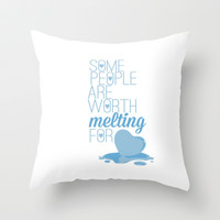 frozen.. some people are worth melting for... olaf funny quote Throw Pillow by studiomarshallarts