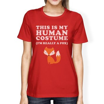 This Is My Human Costume Fox Womens Red Shirt