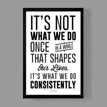It's what we do consistently - Quote Poster - Anthony Robbins - Motivational, Inspirational, Encouragement, Life