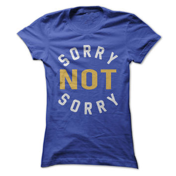Sorry Not Sorry - On Sale