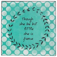 Though She Be But Little Tin Sign | Shop Hobby Lobby